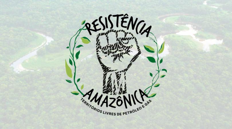 resistencia-amazonica-contra-petroleo-e-gas-1024x576