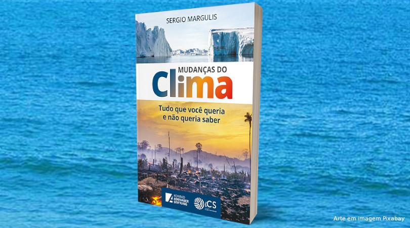 Sergio Margulis Mudanças do Clima